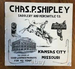 Chas. P. Shipley Antique Saddle vintage western horse cowboy leather